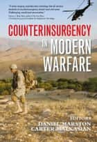 Counterinsurgency in Modern Warfare ebook by Daniel Marston, Carter Malkasian