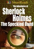 SmartReads The Adventures of Sherlock Holmes The Speckled Band Adapted from the Classic by Arthur Conan Doyle
