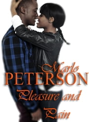 Pleasure and Pain ebook by Marlo Peterson
