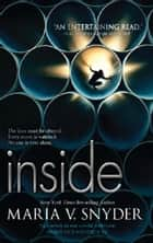 Inside: Inside Out\Outside In ebook by Maria V. Snyder
