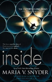 Inside: Inside Out\Outside In - Inside Out\Outside In ebook by Maria V. Snyder