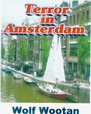 Terror in Amsterdam ebook by Wolf Wootan