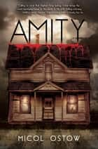Amity ebook by Micol  Ostow