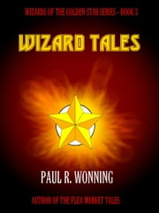 Wizard Tales ebook by Paul R. Wonning