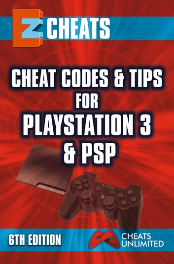 Ez Cheats Cheat Codes Tips For Ps3 Psp 6th Edition Ebook By