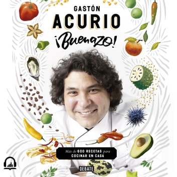 ¡Buenazo! audiobook by Gastón Acurio