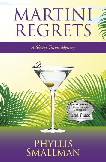 Martini Regrets ebook by Phyllis Smallman