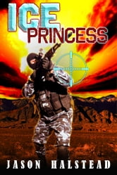 Ice Princess ebook by Jason Halstead