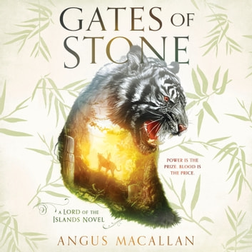 Gates of Stone audiobook by Angus Macallan