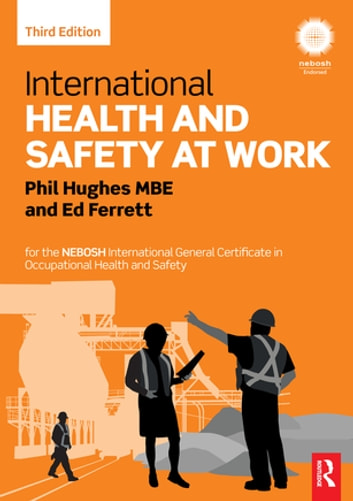 International health and safety at work ebook by phil hughes international health and safety at work for the nebosh international general certificate in occupational health fandeluxe Choice Image