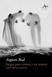 Juegos para actores y no actores ebook by Augusto Boal