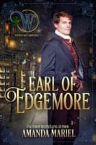 Earl of Edgemore ebook by Amanda Mariel