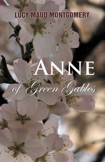Anne of Green Gables ebook by Lucy Montgomery