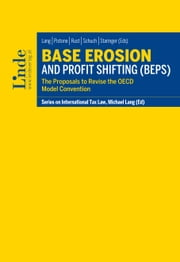 Base Erosion and Profit Shifting (BEPS) - Schriftenreihe IStR Band 96 ebook by Michael Lang,Pasquale Pistone,Alexander Rust,Josef Schuch,Claus Staringer