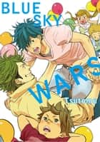 Blue Sky Wars (Yaoi Manga) - Volume 1 ebook by Tsutomu