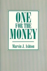 One for the Money ebook by Marvin J. Ashton