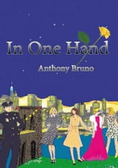 In One Hand ebook by Anthony Bruno