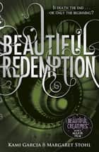 Beautiful Redemption (Book 4) eBook by Kami Garcia, Margaret Stohl