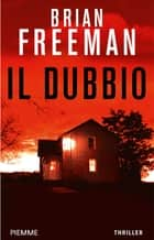 Il dubbio ebook by Brian Freeman