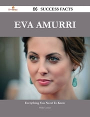 Eva Amurri 34 Success Facts - Everything you need to know about Eva Amurri ebook by Willie Conner