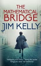 The Mathematical Bridge ebooks by Jim Kelly