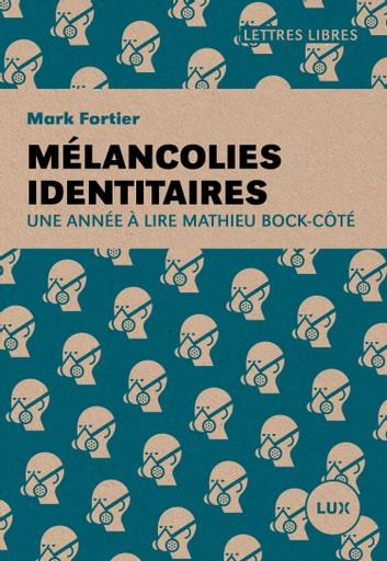 Mélancolies identitaires ebook by Mark Fortier