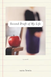 Second Draft of My Life ebook by Sara Lewis