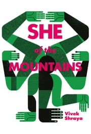 She of the Mountains ebook by Vivek Shraya