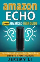Amazon Echo ebook by Jeremy Li