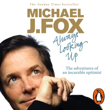 Always Looking Up audiobook by Michael J. Fox
