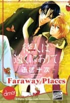 Faraway Places ebook by Juji Fusa