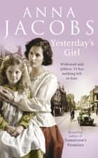 Yesterday's Girl eBook by Anna Jacobs