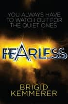 Fearless - An Elementals Novella #1.5 eBook by Brigid Kemmerer