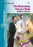 The Blacksheep Prince's Bride ebook by Martha Shields