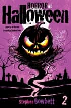 Horror at Halloween, Part Two, Eleanor ebook by Stephen Jones
