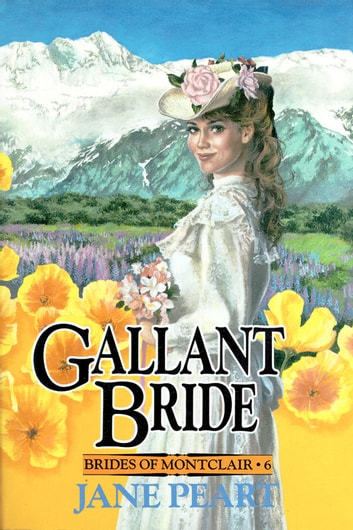 Gallant Bride - Book 6 ebook by Jane Peart