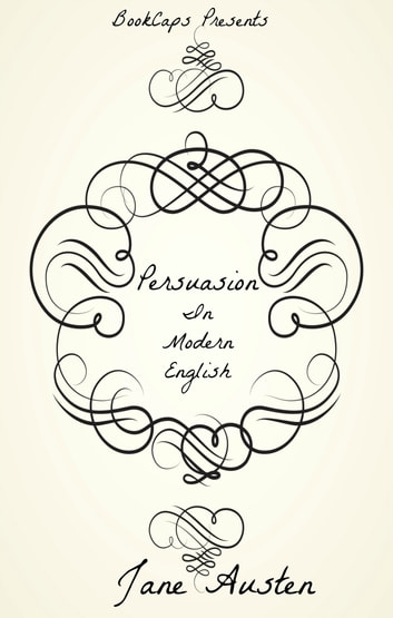 Persuasion in modern english translated ebook by bookcaps persuasion in modern english translated ebook by bookcaps fandeluxe Gallery