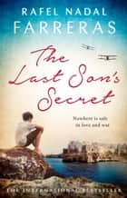 The Last Son's Secret ebook by Rafel Nadal Farreras