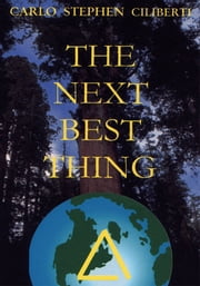 The Next Best Thing ebook by Carlo Stephen Ciliberti