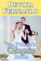 The Prince's Surprise Bride ebook by Devika Fernando