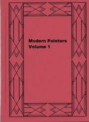 Modern Painters, Volume 1 ebook by John Ruskin