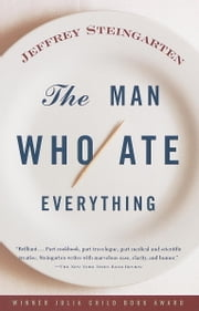 The Man Who Ate Everything ebook by Jeffrey Steingarten