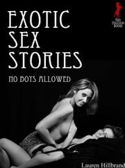 Exotic Sex Stories No Boys Allowed ebook by Lauren Hillbrand