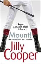 Mount! ebook by Jilly Cooper OBE