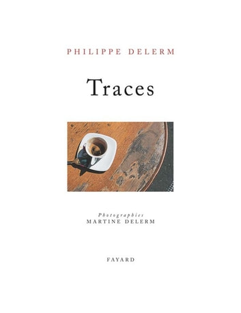 Traces eBook by Philippe Delerm