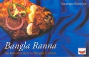 Bangla Ranna - An Introduction to Bengali Cuisine ebook by Satarupa Banerjee