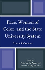 Race, Women of Color, and the State University System - Critical Reflections ebook by