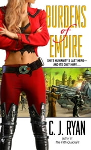 Burdens of Empire ebook by C.J. Ryan