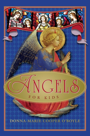 Angels for Kids ebook by Donna-Marie Cooper O'Boyle