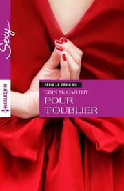 Pour t'oublier ebook by Erin McCarthy